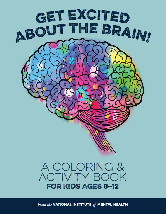 Get Excited about the Brain: A Colring and Activity Book