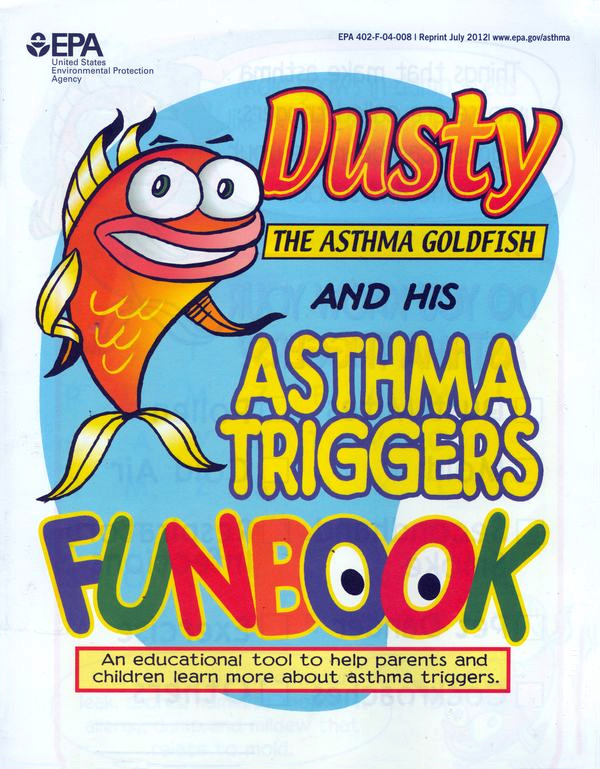 Dusty the Asthma Goldfish and his Asthma Triggers Funbook