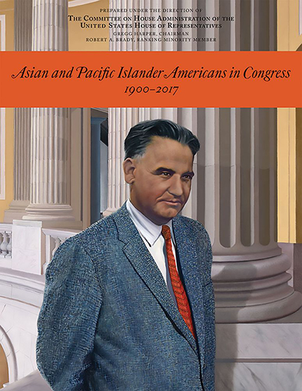 Asian and Pacific Islander Americans in Congress, 1900-2017