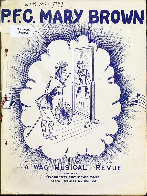 P.F.C. Mary Brown: A WAC Musical Revue