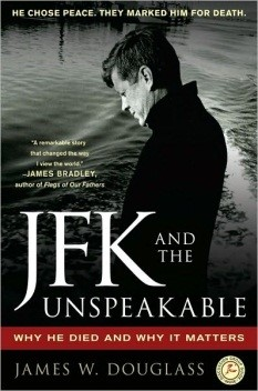 JFK and the Unspeakable: Why He Died and Why It Matters (cover)